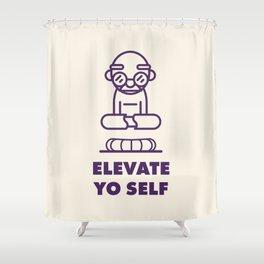 Elevate Yo Self Shower Curtain