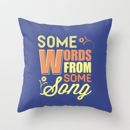 Some Song Throw Pillow