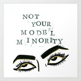Not Your Model Minority V.2 Art Print
