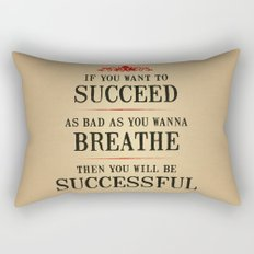 How bad do you want to be successful - Motivational poster Rectangular Pillow