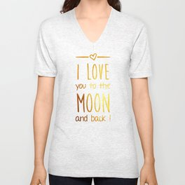 Love you to the Moon Gold Unisex V-Neck