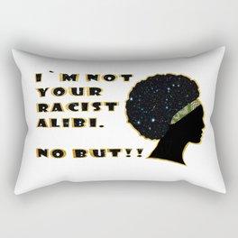 I`m not your racist alibi. Rectangular Pillow