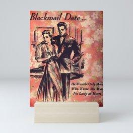 Blackmail Date Mini Art Print