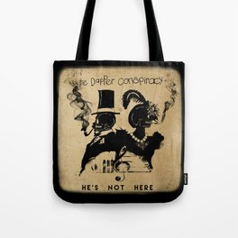 He's Not Here Deluxe Complete Tote Bag