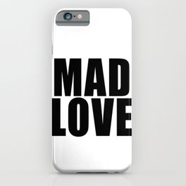 Mad Love iPhone Case