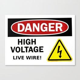 Danger, high voltage! Canvas Print