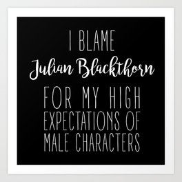High Expectations - Julian Blackthorn Black Art Print