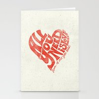 all you need is love Stationery Cards featuring Love is all you need by Kris Petrat Design :  Art Love Moto