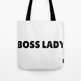 Boss Lady in Black Tote Bag