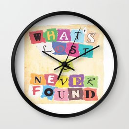 What's Lost & Never Found Wall Clock