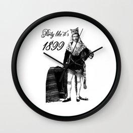 Party Like It's 1899 Wall Clock