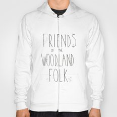Friends of the Woodland Folk Hoody
