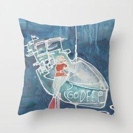 Go Deep Throw Pillow