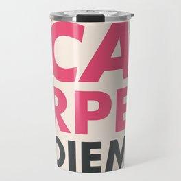 Carpe diem, seize the day, inspirational quote, motivational words, latin aphorism Travel Mug