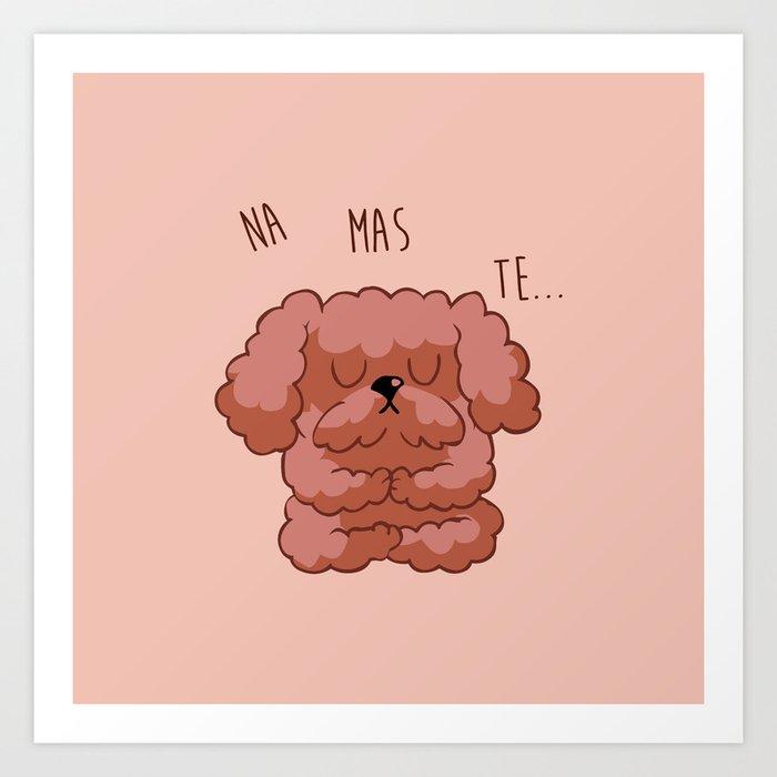 Namaste Poodle Art Print
