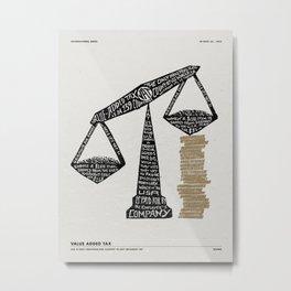 TAXING Metal Print
