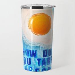 Over Easy Travel Mug