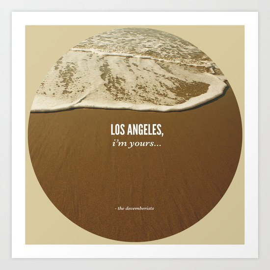 Los Angeles, I'm Yours Art Print