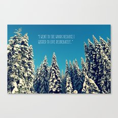 I Went to the Woods Canvas Print