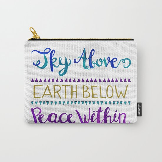 Sky Above Earth Below Peace Within Carry-All Pouch