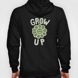 GROW THE F UP Hoody