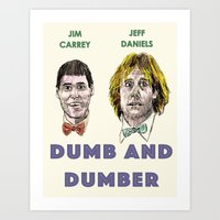 dumb and dumber Art Prints featuring Dumb and Dumber by AdrockHoward
