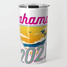 Bahamas Vacation 2021 Fun Vacation Traveler Gift Travel Mug