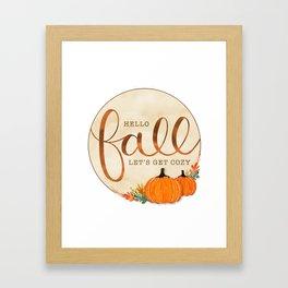 Hello Fall - Let's Get Co Framed Art Print