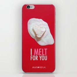 I Melt for You iPhone Skin