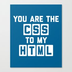 CSS To My HTML Funny Quote Canvas Print