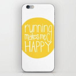 Marathon Running Quote - Running Makes Me Happy iPhone Skin