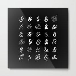 Thirty Ampersands – Black Metal Print