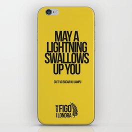 CU TI VO SUCARE NU LAMPO iPhone Skin