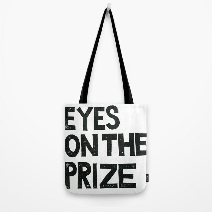 EYES ON THE PRIZE  Tote Bag