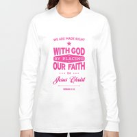 bible verses Long Sleeve T-shirts featuring Typographic Motivational Bible Verses - Romans 3:22 by The Wooden Tree