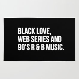 BLACK LOVE, WEB SERIES AND 90'S R & B MUSIC Rug