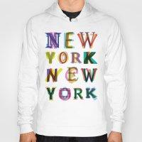 new york Hoodies featuring New York New York by Fimbis