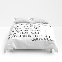 Jeff Goldblum Cucumber Quote Comforters