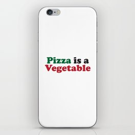 Pizza is a Vegetable Original iPhone Skin