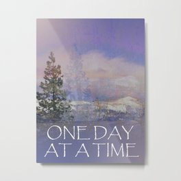 One Day at a Time Trees Hills Snow Metal Print