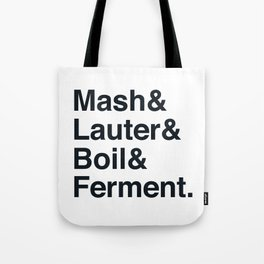 The Brewing Process Tote Bag