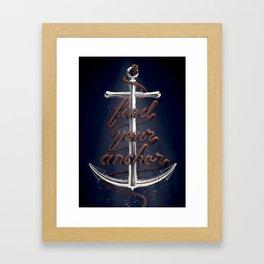 Find Your Anchor Framed Art Print