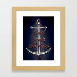 Find Your Anchor Framed Art Print