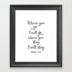 Ruth 1:16 wedding Bible verse Framed Art Print