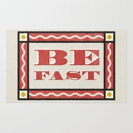 Be Fast Rug