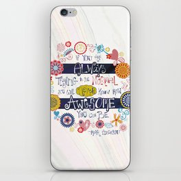 You're Awesome  iPhone Skin