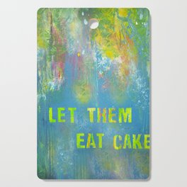 Let Them Eat Cake Cutting Board