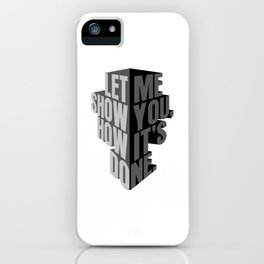 how it's done iPhone Case