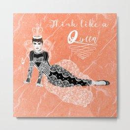 Think like a Queen : Audrey Hepburn Quote Metal Print
