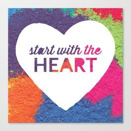 Start With The Heart Quote Print Canvas Print
